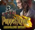 PuppetShow: Arrogance Criminelle jeu