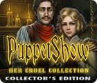 PuppetShow: Sa Cruelle Collection Édition Collector jeu