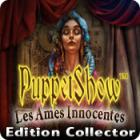PuppetShow: Les Ames Innocentes Edition Collector jeu