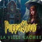 PuppetShow: La Ville Cachée jeu