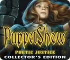 PuppetShow: Justice Poétique Édition Collector jeu