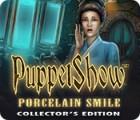 PuppetShow: Porcelain Smile Collector's Edition jeu