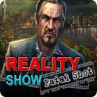 Reality Show: Prise Fatale jeu