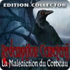 Redemption Cemetery: La Malédiction du Corbeau Edition Collector jeu
