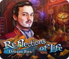 Reflections of Life: Dream Box jeu