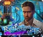 Reflections of Life: Cris et Tristesse jeu