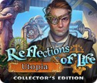 Reflections of Life: Utopia Collector's Edition jeu