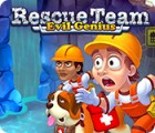 Rescue Team: Evil Genius jeu