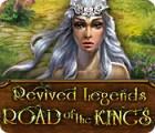 Revived Legends: La Route des Rois jeu