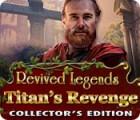 Revived Legends: La Vengeance des Titans Edition Collector jeu
