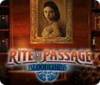 Rite of Passage: Bloodlines jeu