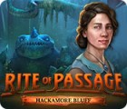 Rite of Passage: Hackamore Bluff jeu