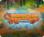 Roads of Time: Odyssey jeu
