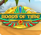 Roads of Time jeu