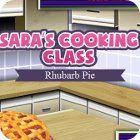 Sara's Cooking Class: Rhubarb Pie jeu