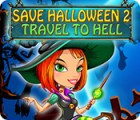 Save Halloween 2: Travel to Hell jeu