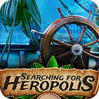 Searching For Heropolis jeu