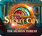 Secret City: La Menace Humaine jeu