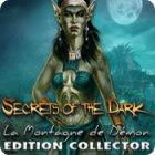 Secrets of the Dark: La Montagne du Démon Edition Collector jeu
