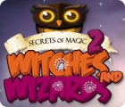 Secrets of Magic 2: Witches and Wizards jeu