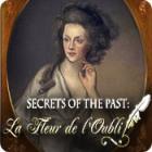 Secrets of the Past: La Fleur de l'Oubli jeu