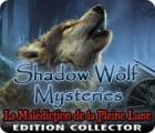Shadow Wolf Mysteries: La Malédiction de la Pleine Lune - Edition Collector jeu