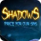 Shadows: Le Prix de Nos Péchés jeu