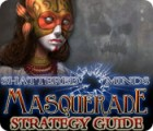 Shattered Minds: Masquerade Strategy Guide jeu