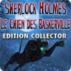 Sherlock Holmes: Le Chien des Baskerville Edition Collecto jeu