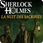 Sherlock Holmes: La Nuit des Sacrifiés jeu
