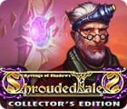 Shrouded Tales: Revenge of Shadows Collector's Edition jeu