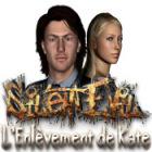 Silent Evil: L'Enlèvement de Kate jeu