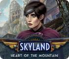 Skyland: Cœur de la Montagne jeu