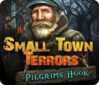 Small Town Terrors: Pilgrim's Hook jeu
