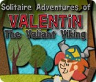Solitaire Adventures of Valentin The Valiant Viking jeu