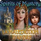 Spirits of Mystery: La Malédiction d'Ambre jeu