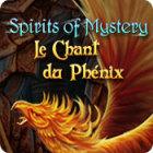 Spirits of Mystery: Le Chant du Phénix jeu