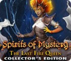 Spirits of Mystery: The Last Fire Queen Collector's Edition jeu