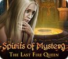 Spirits of Mystery: La Dernière Reine de Feu jeu