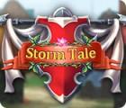 Storm Tale jeu