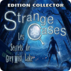 Strange Cases: Les Secrets de Grey Mist Lake Edition Collector jeu