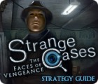 Strange Cases: The Faces of Vengeance Strategy Guide jeu