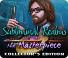 Subliminal Realms: The Masterpiece Collector's Edition jeu