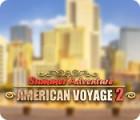 Summer Adventure: American Voyage 2 jeu