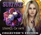 Surface: L'Écheveau du Destin Édition Collector jeu