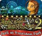 Tales of Lagoona 2: Le Parc Poséidon en Danger jeu