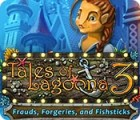 Tales of Lagoona 3: Frauds, Forgeries, and Fishsticks jeu