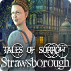 Tales of Sorrow: Strawsborough jeu