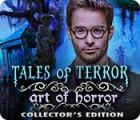 Tales of Terror: Art Horrifique Édition Collector jeu