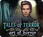 Tales of Terror: Art Horrifique jeu